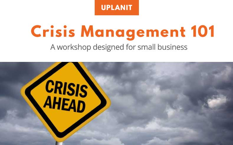Crisis Management 101 Workshop for Small Business